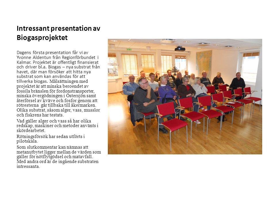 Intressant presentation av Biogasprojektet