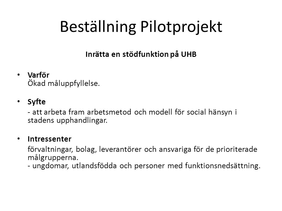 Beställning Pilotprojekt