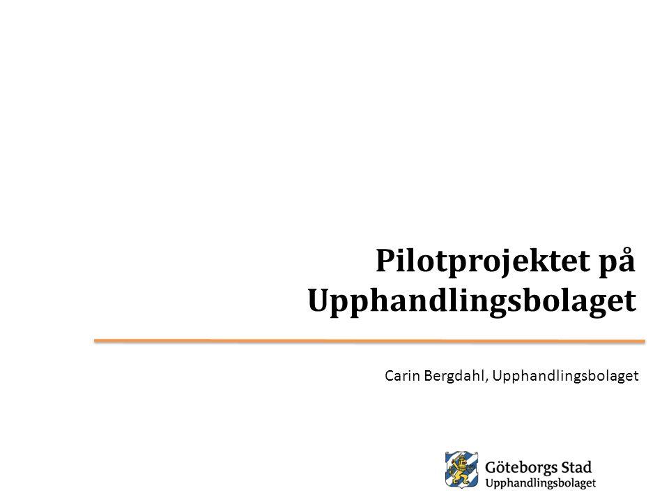 Pilotprojektet på Upphandlingsbolaget