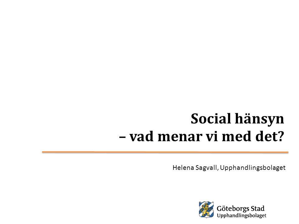Social hänsyn – vad menar vi med det