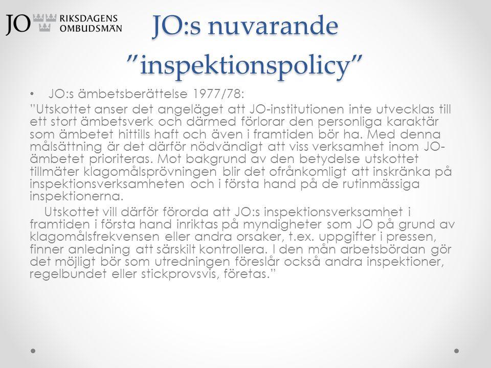 JO:s nuvarande inspektionspolicy