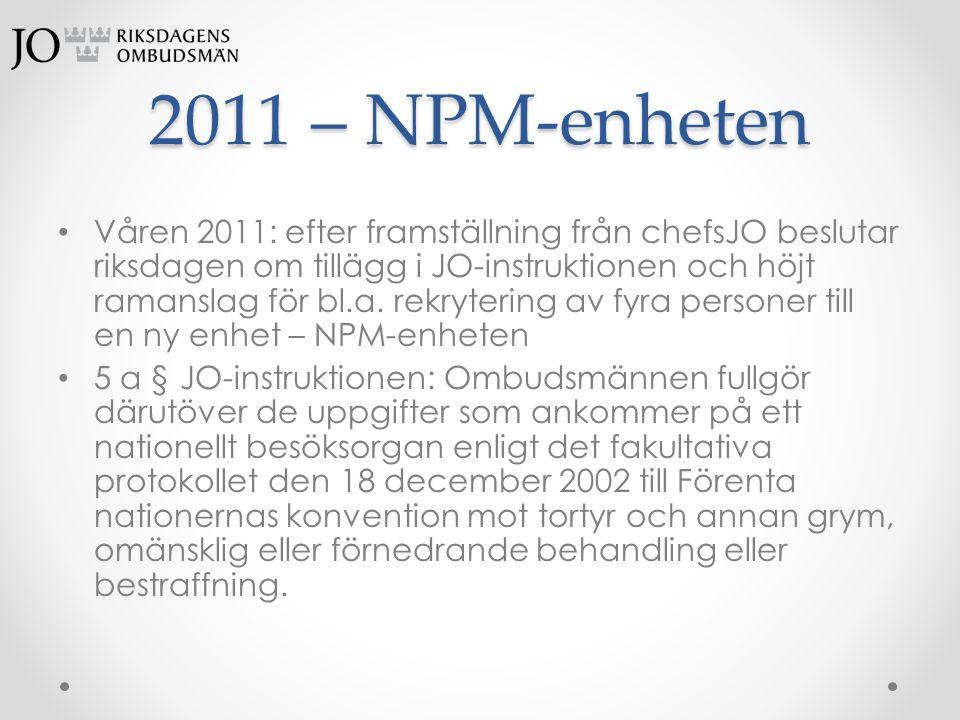 2011 – NPM-enheten
