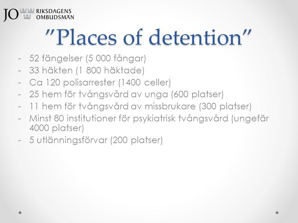Places of detention 52 fängelser (5 000 fångar)