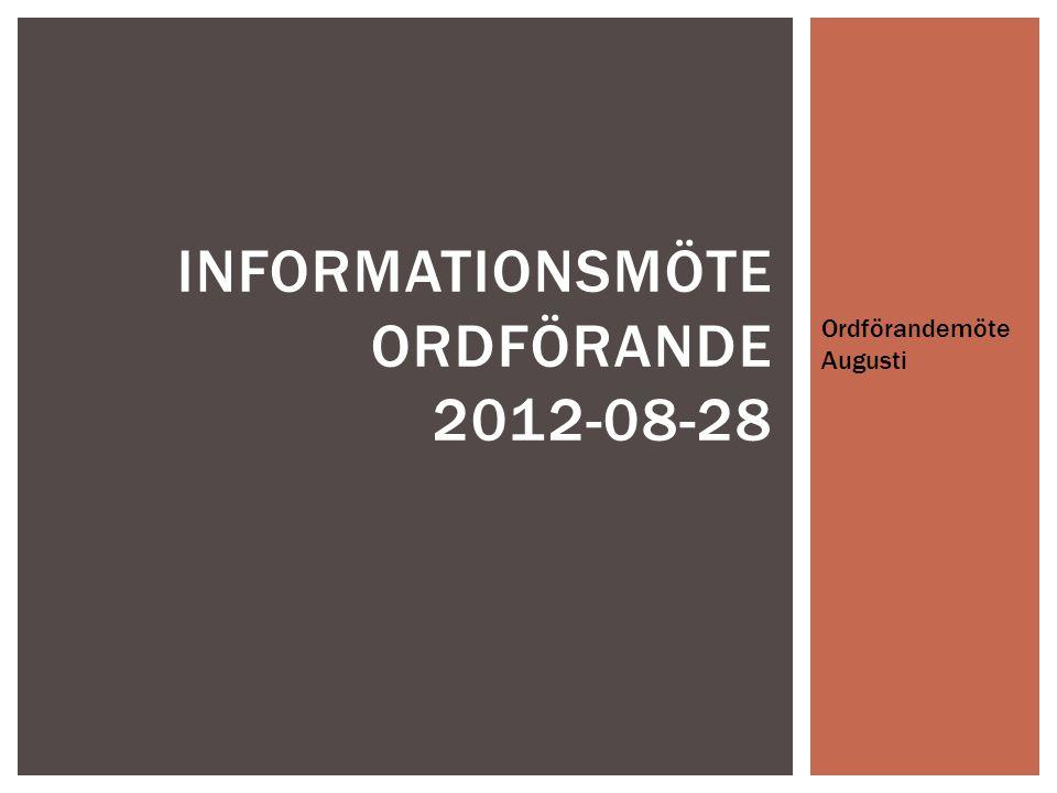 Informationsmöte Ordförande 2012-08-28