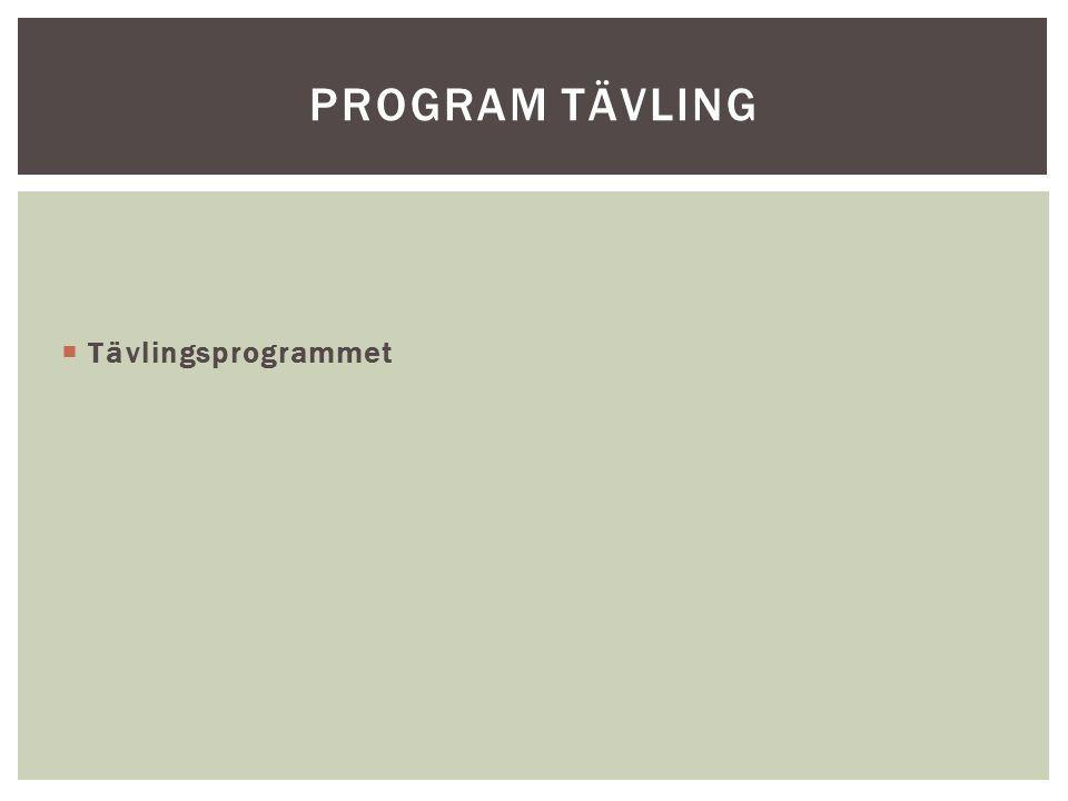 Program tävling Tävlingsprogrammet