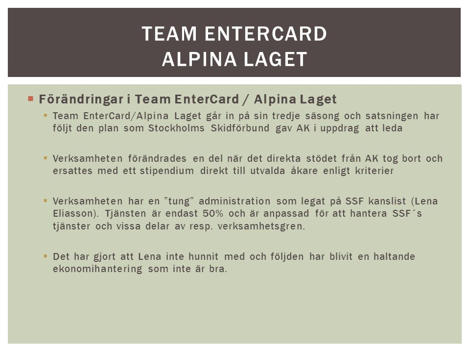 Team entercard alpina laget