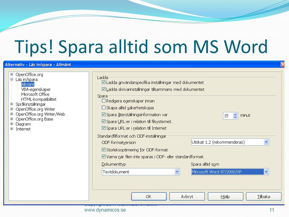 Tips! Spara alltid som MS Word