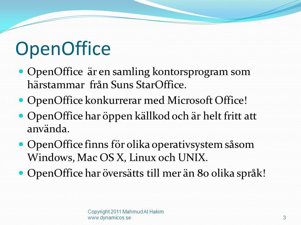 OpenOffice OpenOffice är en samling kontorsprogram som härstammar från Suns StarOffice. OpenOffice konkurrerar med Microsoft Office!