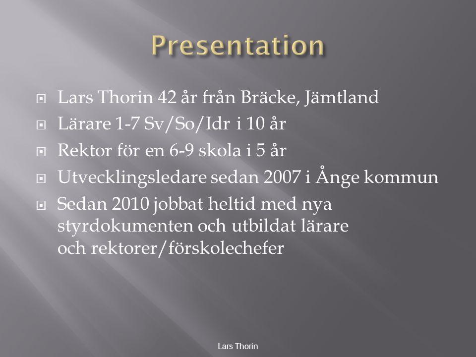 Presentation Lars Thorin 42 år från Bräcke, Jämtland
