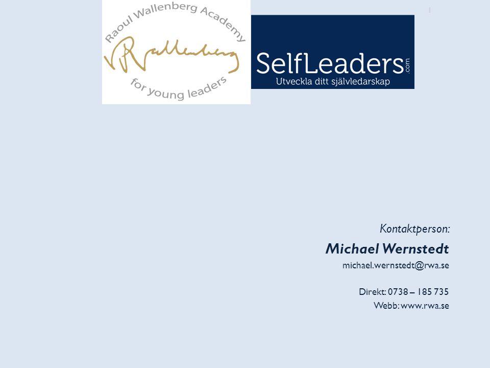 Michael Wernstedt Kontaktperson: michael.wernstedt@rwa.se