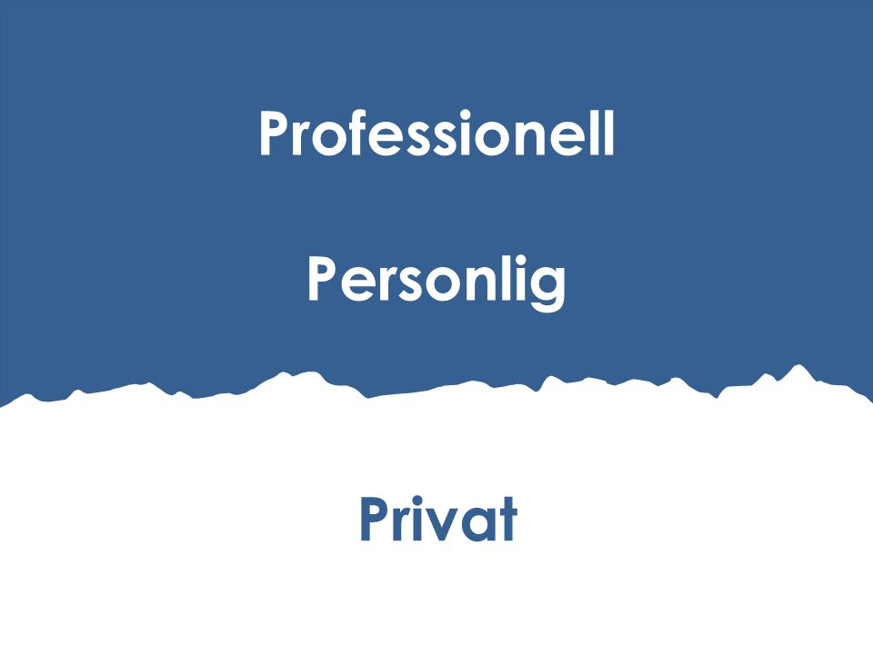 Professionell Personlig Privat