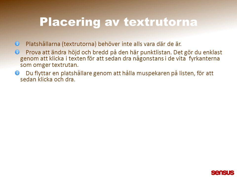 Placering av textrutorna