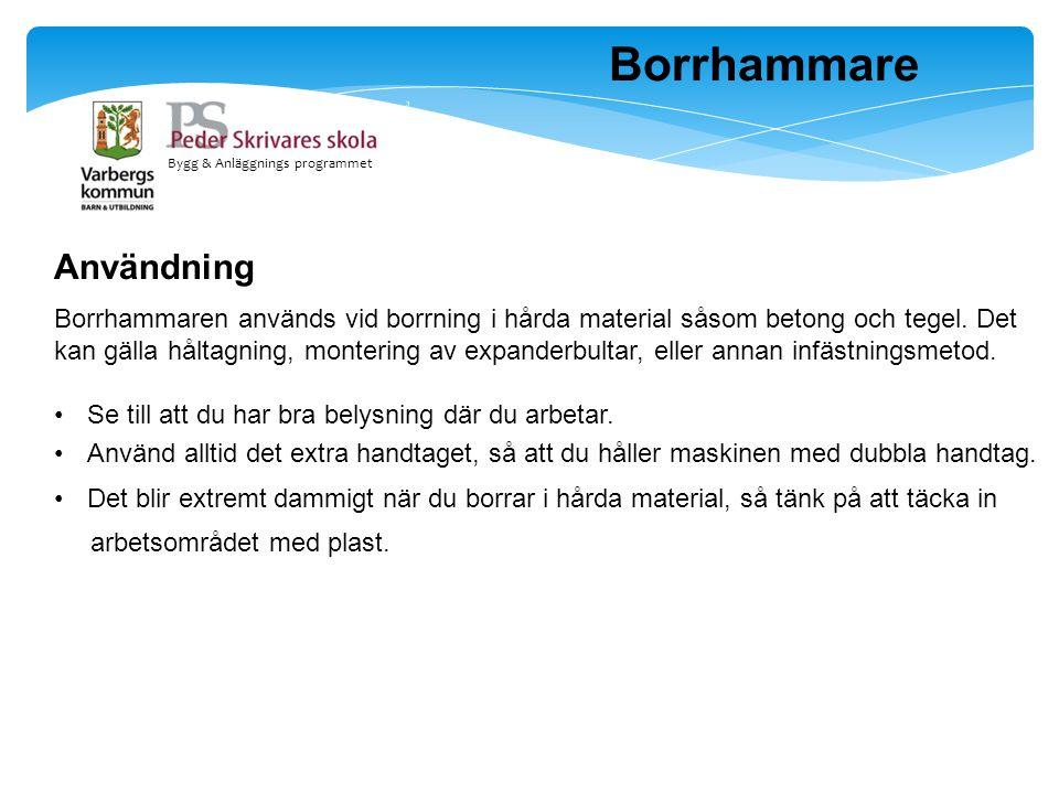 Borrhammare Användning