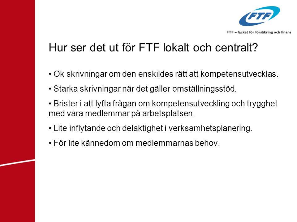 Hur ser det ut för FTF lokalt och centralt
