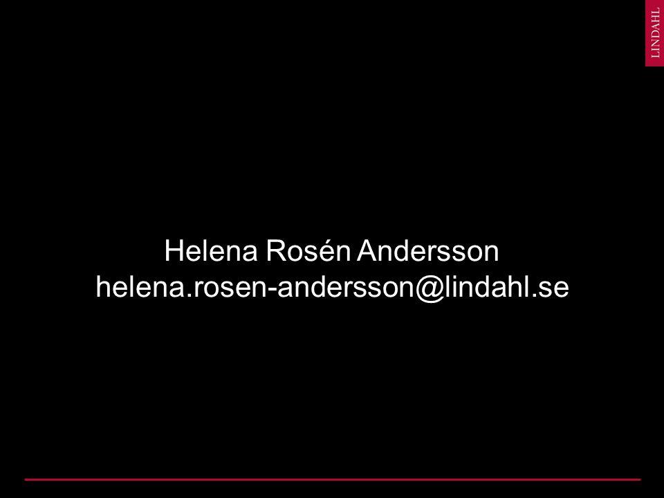 Helena Rosén Andersson helena.rosen-andersson@lindahl.se
