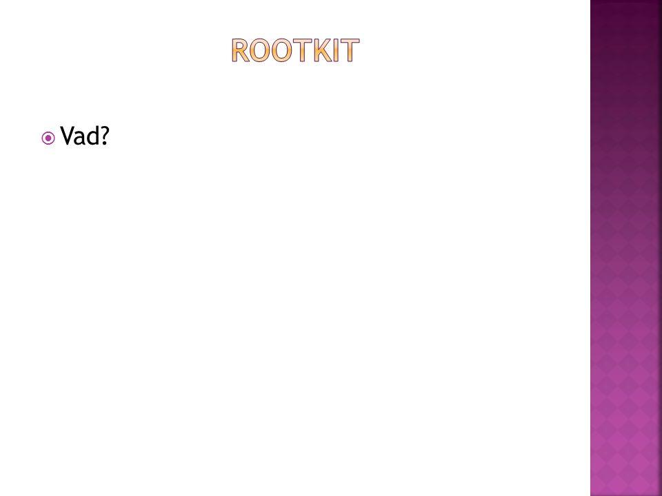 Rootkit Vad