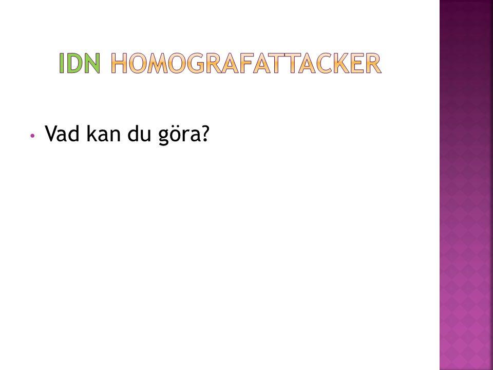 IDN Homografattacker Vad kan du göra