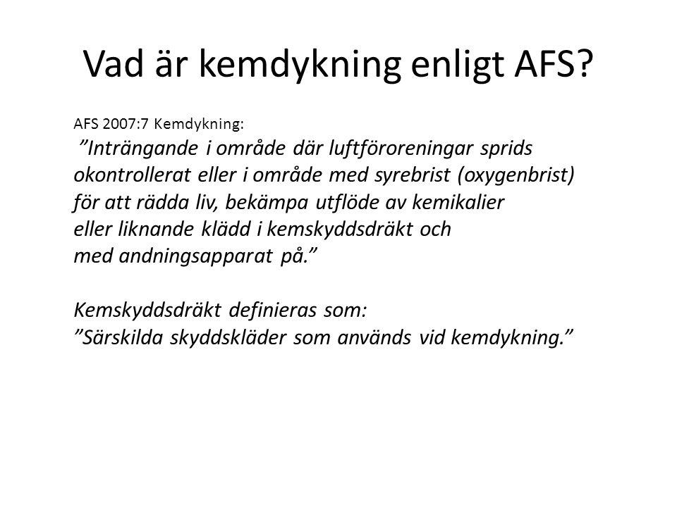 Vad är kemdykning enligt AFS