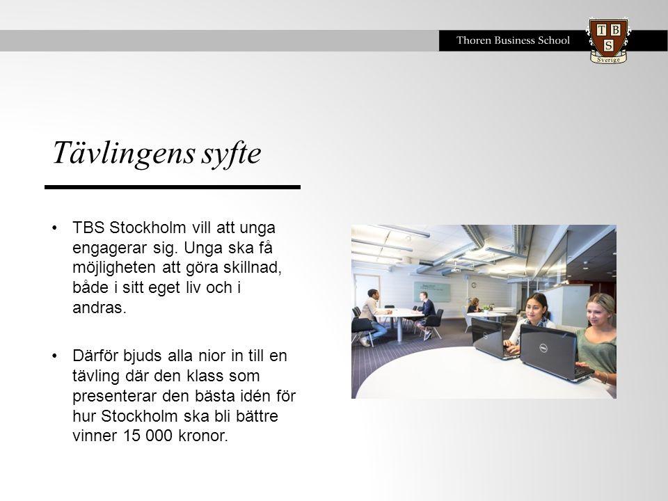 Tävlingens syfte TBS Stockholm vill att unga engagerar sig. Unga ska få möjligheten att göra skillnad, både i sitt eget liv och i andras.