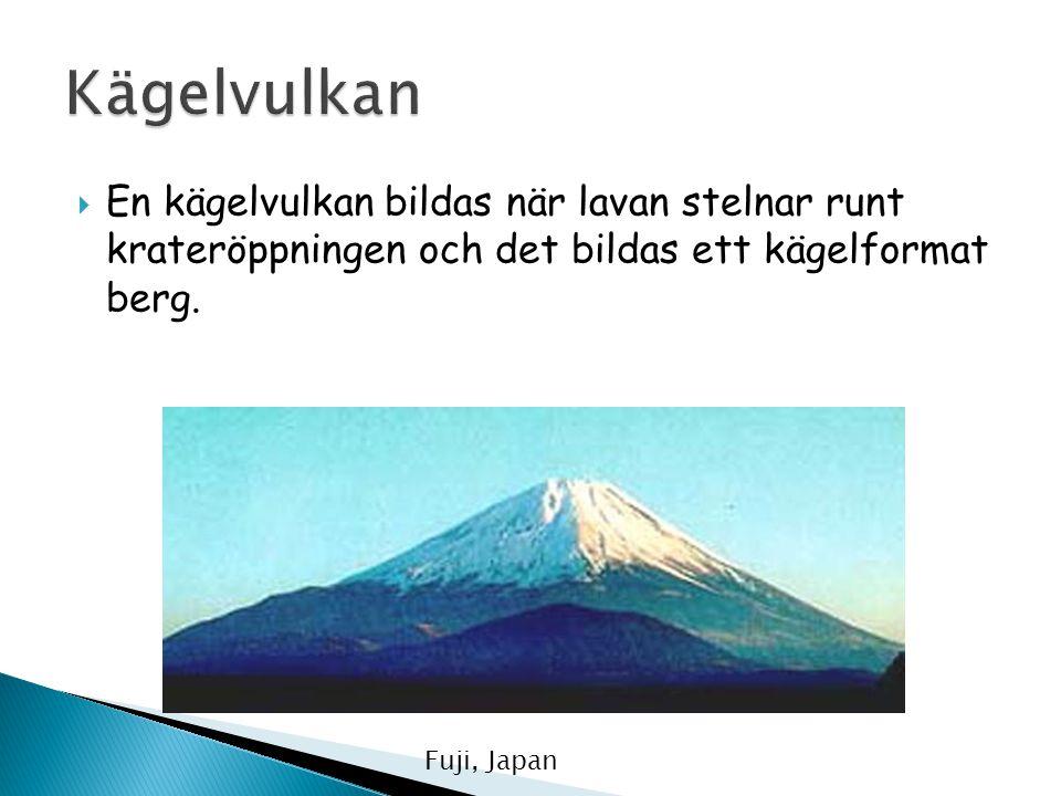 Kägelvulkan En kägelvulkan bildas när lavan stelnar runt krateröppningen och det bildas ett kägelformat berg.