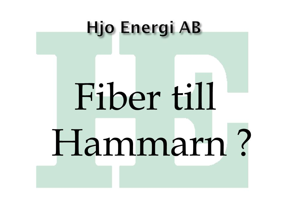 Hjo Energi AB Fiber till Hammarn
