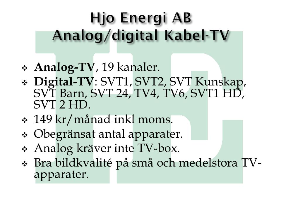 Hjo Energi AB Analog/digital Kabel-TV