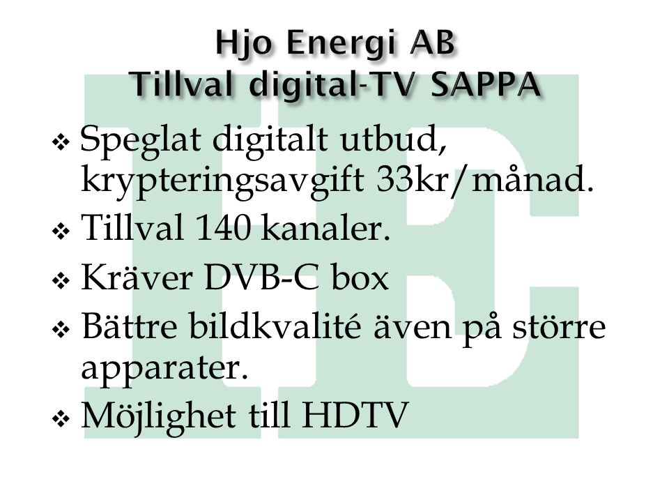 Hjo Energi AB Tillval digital-TV SAPPA