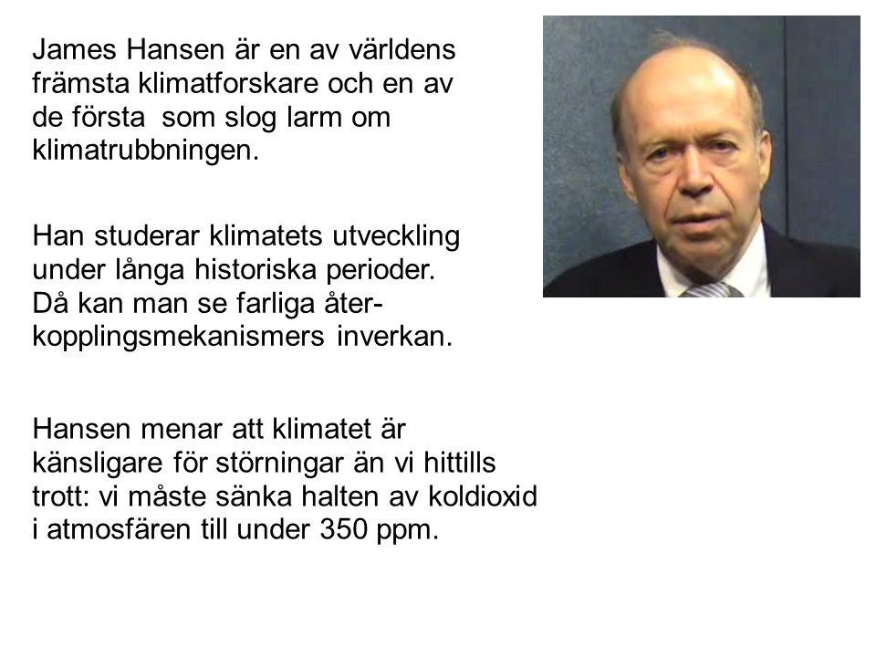 James Hansen är en av världens