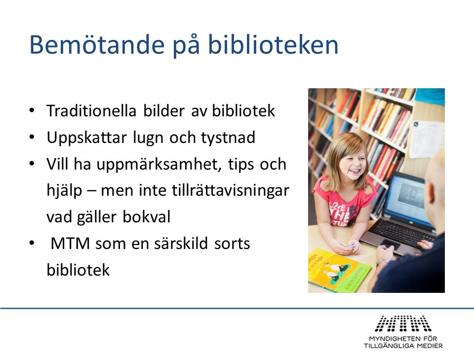 Bemötande på biblioteken
