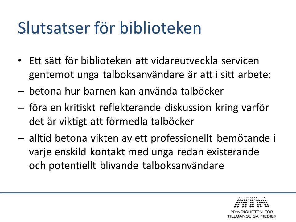 Slutsatser för biblioteken