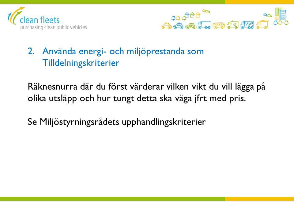 Använda energi- och miljöprestanda som Tilldelningskriterier
