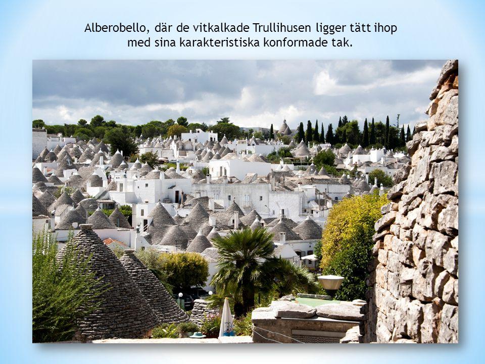 Alberobello, där de vitkalkade Trullihusen ligger tätt ihop
