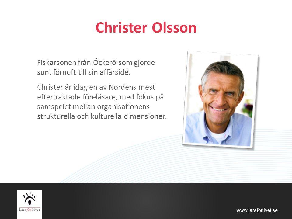 Christer Olsson Fiskarsonen från Öckerö som gjorde sunt förnuft till sin affärsidé.