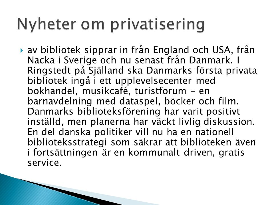Nyheter om privatisering