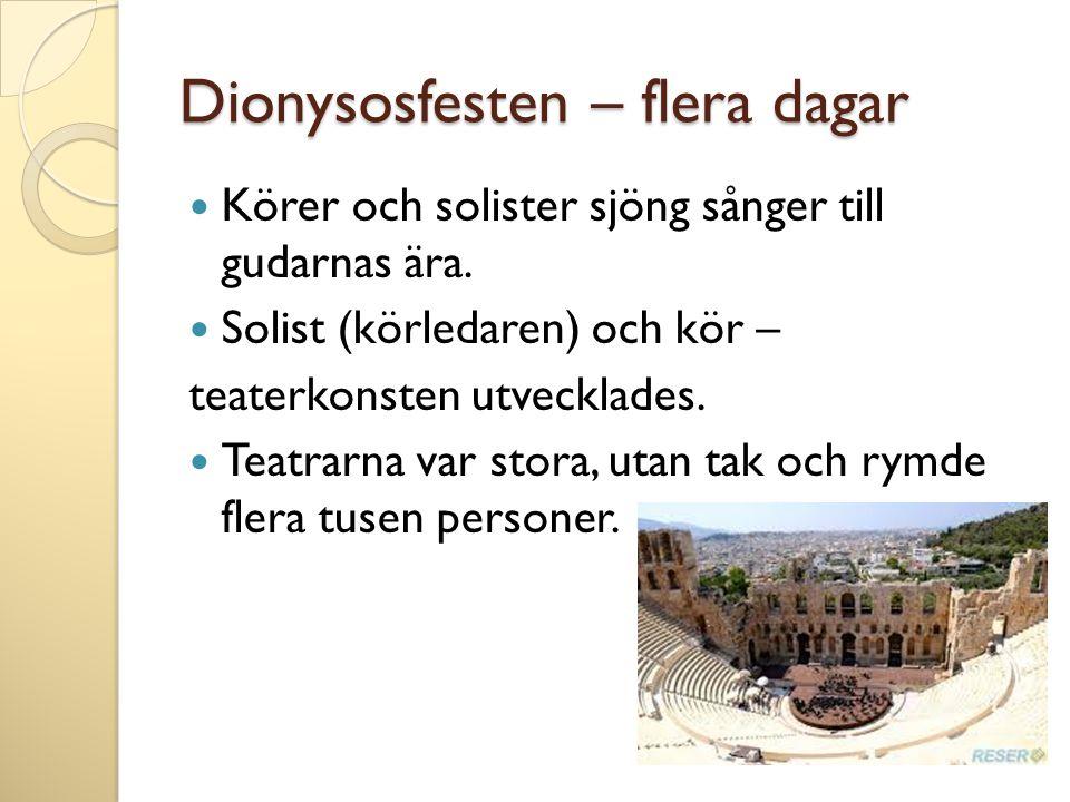 Dionysosfesten – flera dagar