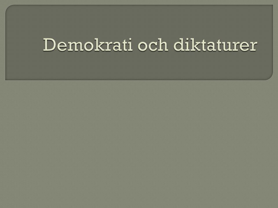 Demokrati och diktaturer