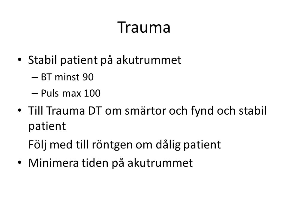 Trauma Stabil patient på akutrummet
