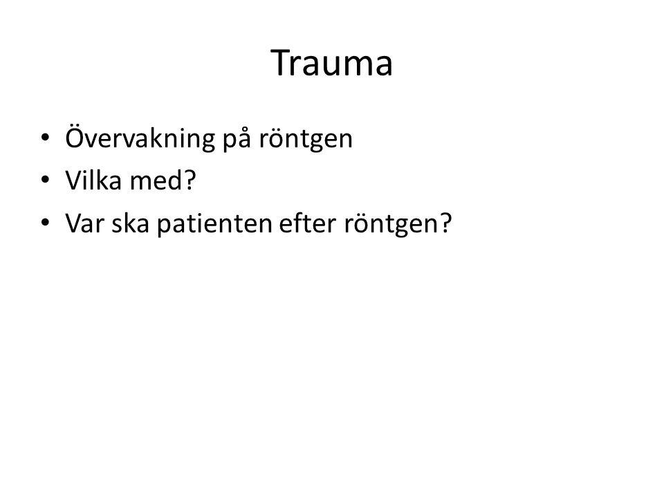 Trauma Övervakning på röntgen Vilka med