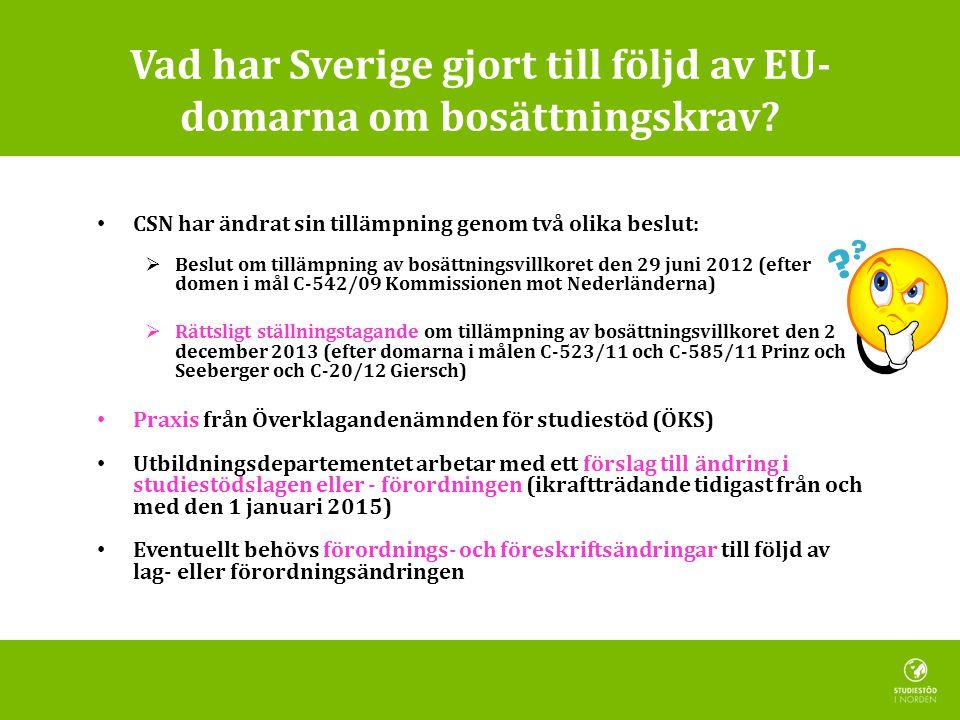 Vad har Sverige gjort till följd av EU-domarna om bosättningskrav