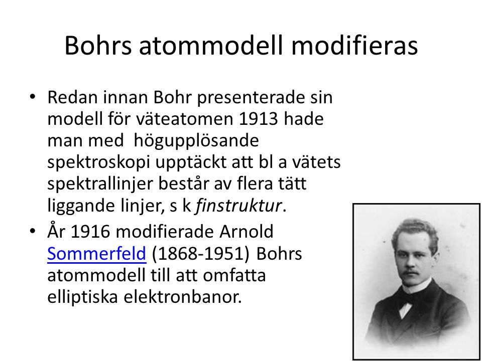 Bohrs atommodell modifieras