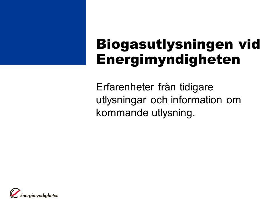 Biogasutlysningen vid Energimyndigheten