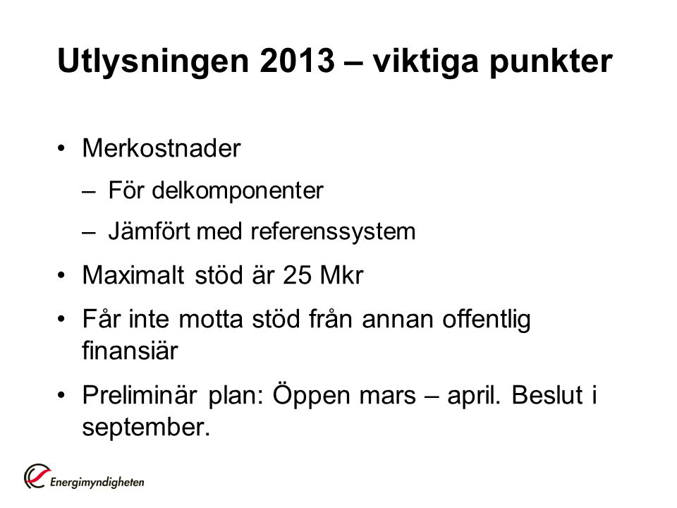 Utlysningen 2013 – viktiga punkter