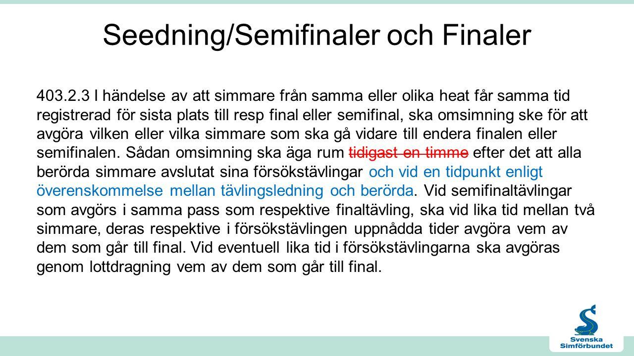 Seedning/Semifinaler och Finaler
