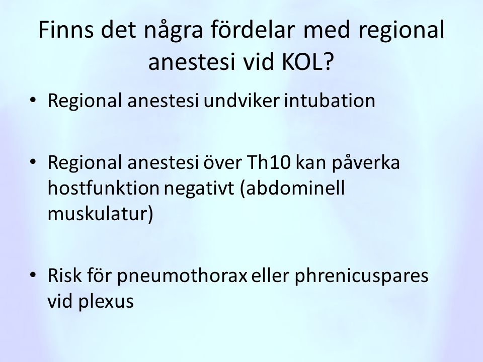 Finns det några fördelar med regional anestesi vid KOL