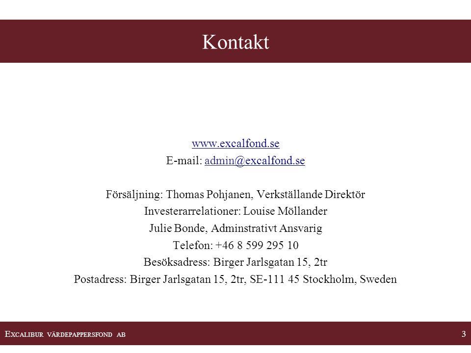 Kontakt www.excalfond.se E-mail: admin@excalfond.se