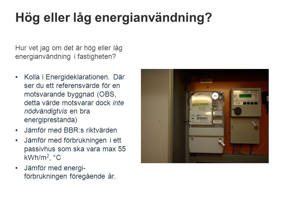 Hög eller låg energianvändning