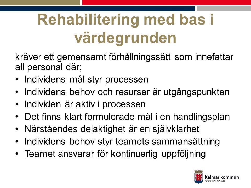 Rehabilitering med bas i värdegrunden