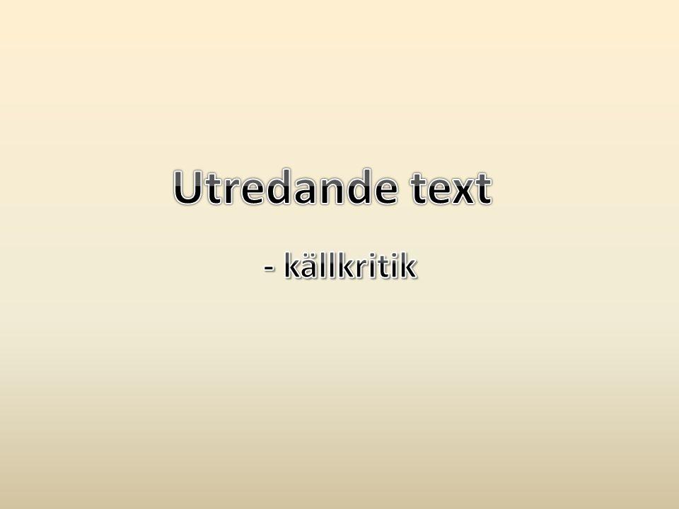 Utredande text - källkritik