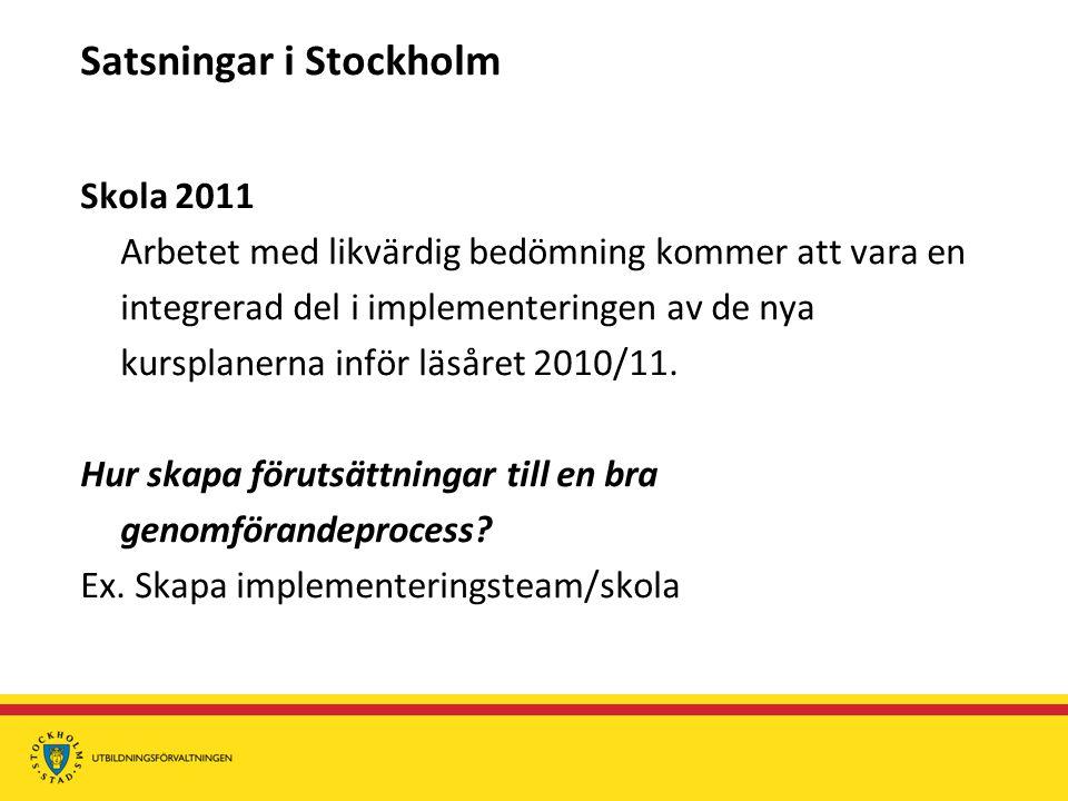 Satsningar i Stockholm
