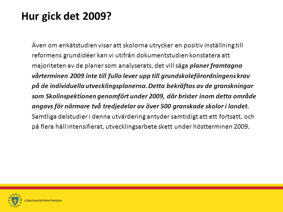 Hur gick det 2009